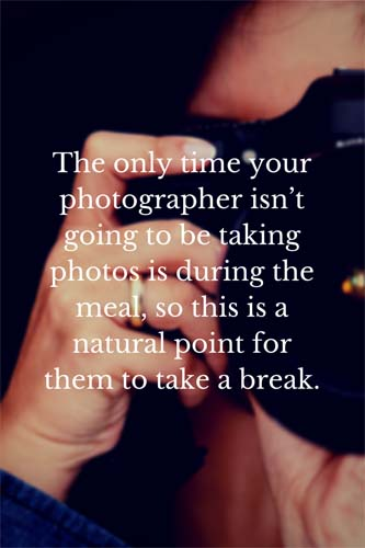 do I need to feed my wedding photographer