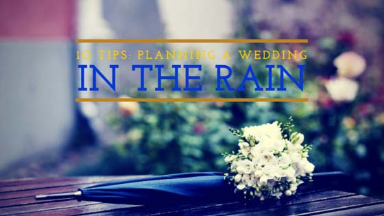 planning a rainy day wedding